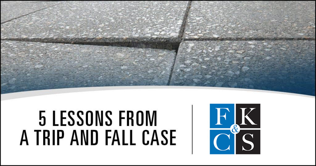 5 Lessons from a Trip and Fall Case